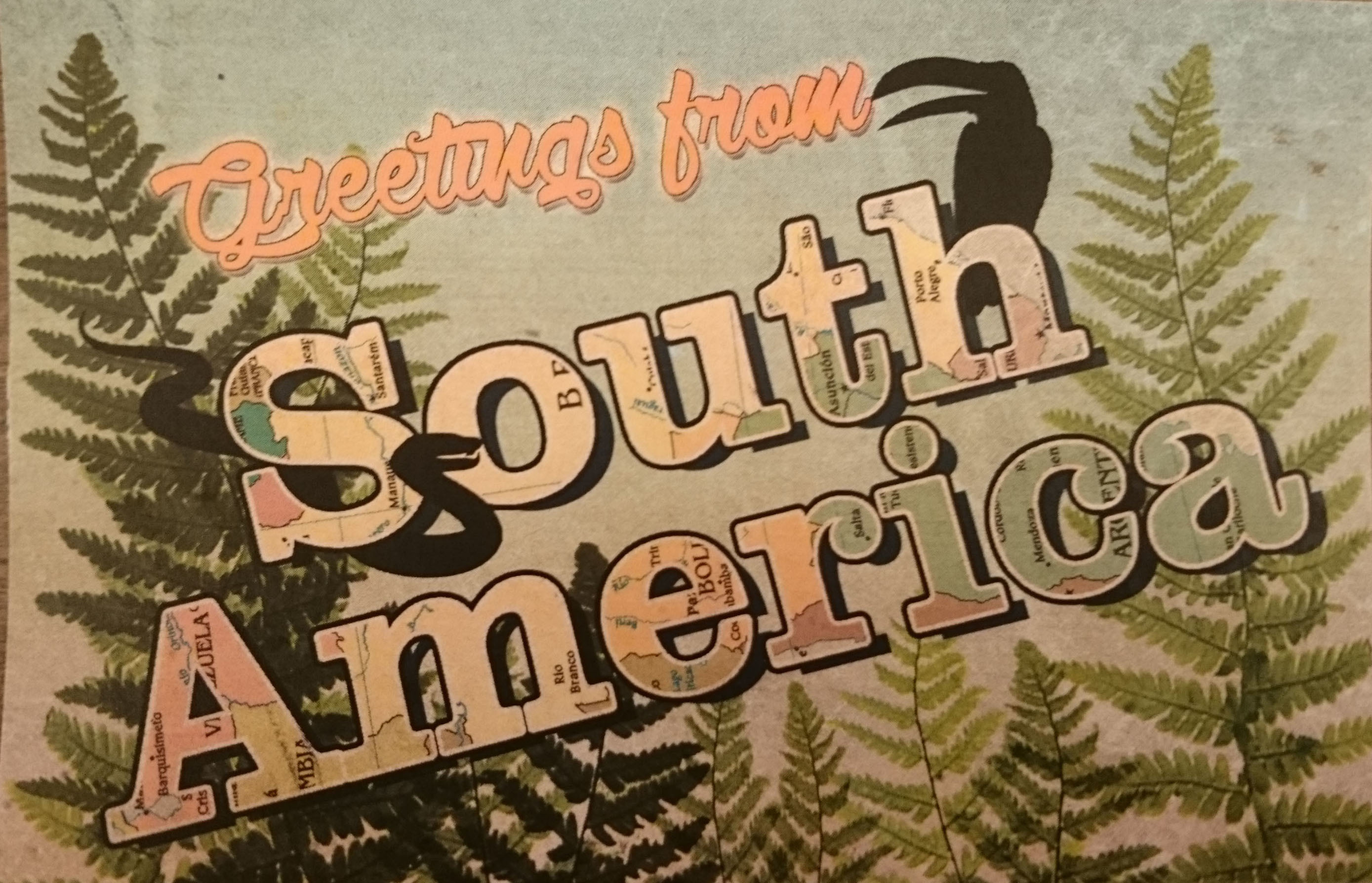 Greetings from South America postcard