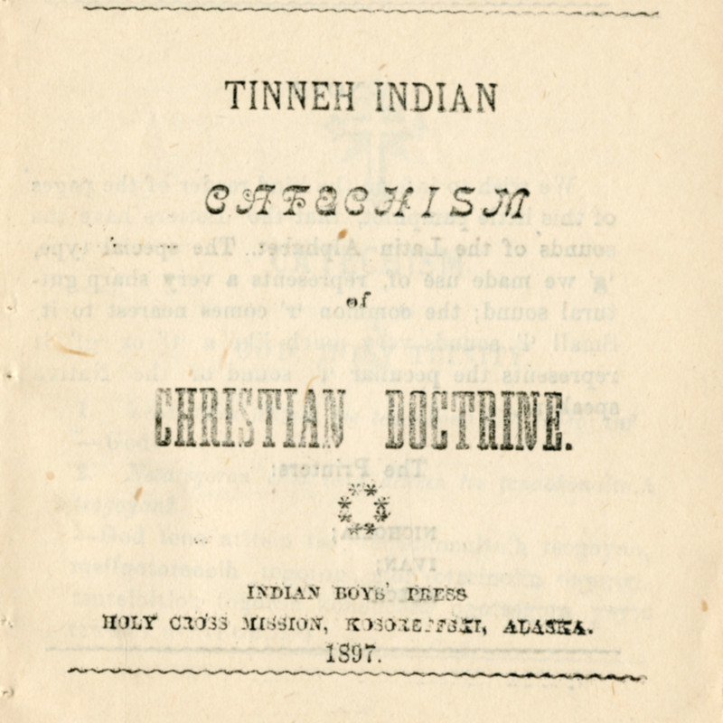 <i>Tinneh Indian Catechism of Christian Doctrine</i>.