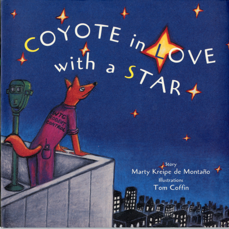 <i>Coyote in Love with a Star</i>.
