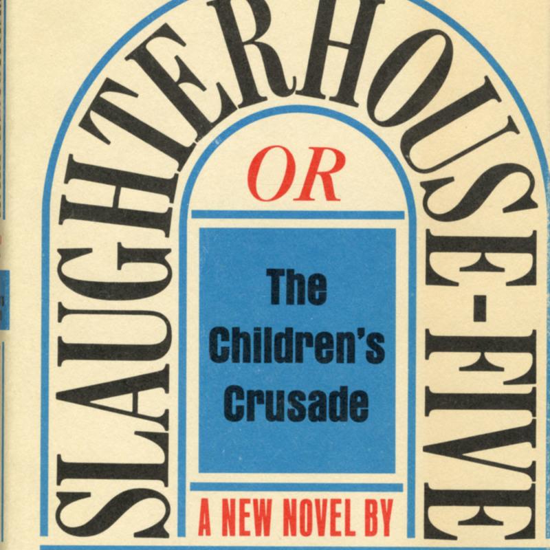 <i>Slaughterhouse-Five</i>.