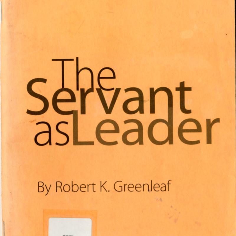 <i>The Servant as Leader</i>.