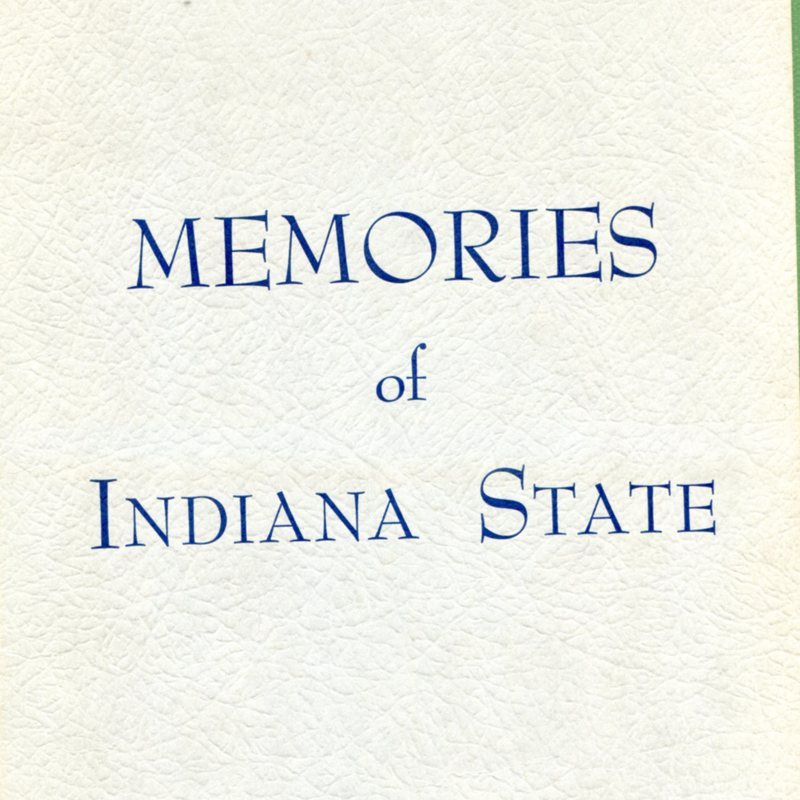 Memories Of Indiana State